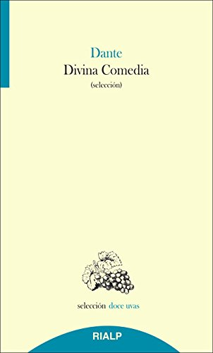 Divina Comedia (Doce uvas) por Dante Alighieri