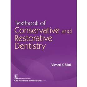 TEXTBOOK OF CONSERVATIVE AND RESTORATIVE DENTISTRY (PB 2020)