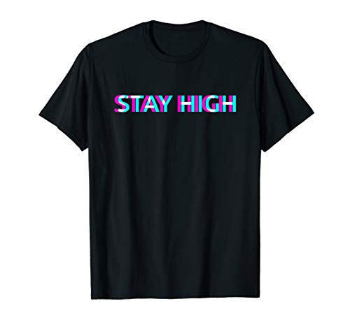 STAY HIGH UFO 420 Rap Rapper Dope Cannabis Marijuana Weed T-Shirt