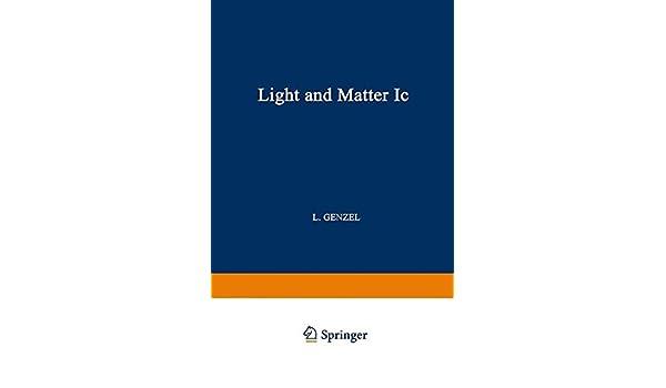 Light and Matter Ic / Licht und Materie Ic