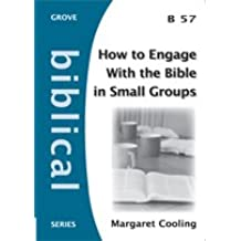 How to Engage with the Bible in Small Groups (Biblical)