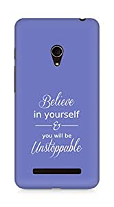 AMEZ believe in yourself and you will be unstoppable Back Cover For Asus Zenfone 5