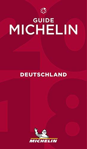 Michelin Deutschland 2018: Hotels & Restaurants (MICHELIN Hotelführer Deutschland)