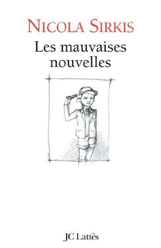 les-mauvaises-nouvelles-littrature-franaise-french-edition