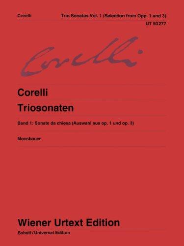 Triosonaten: Nach den Quellen. Band 1. op. 1 und op. 3. 2 Violinen, Orgel (Cembalo/Klavier), Violoncello (Violone/Theorbe/Laute). (Wiener Urtext Edition)
