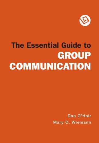The Essential Guide to Group Communication by University Dan O'Hair (2006-05-01)