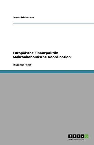 Europäische Finanzpolitik: Makroökonomische Koordination