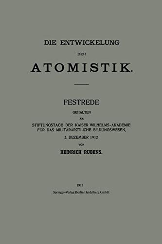 Die Entwickelung der Atomistik