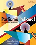 Parliamo Italiano: A Communicative Approach 4th (fourth) edition