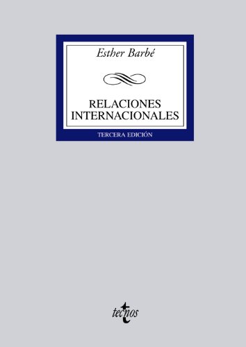Relaciones internacionales (Derecho - Biblioteca Universitaria De Editorial Tecnos) por Esther Barbé