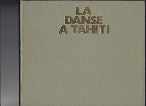 La danse à Tahiti par Jane Freeman Moulin