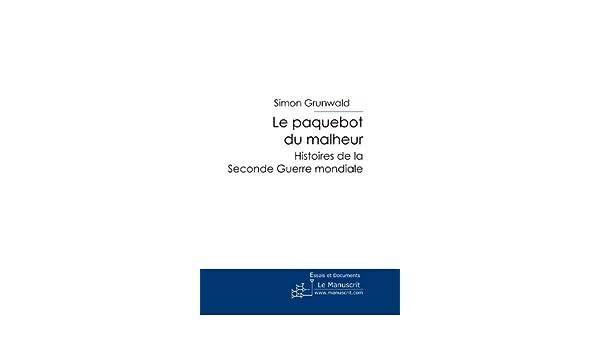 Le Paquebot du malheur (Témoignages de la Shoah) (French Edition)