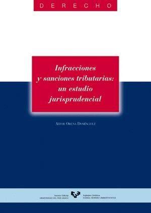 Infracciones y sanciones tributarias: un estudio jurisprudencial (Serie de Derecho)