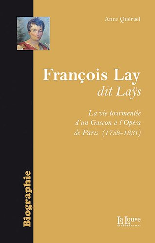 François Lay dit Lays : (1758-1831)