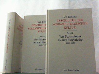 Geschichte der nordamerikanischen Kultur. In drei Bänden.