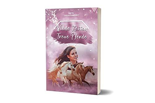 Wilde Zeiten - Treue Pferde