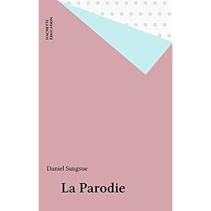La Parodie (Contours littéraires)