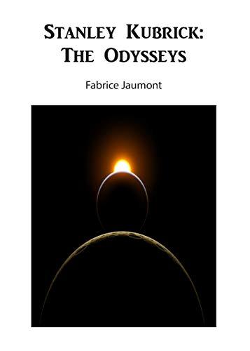 Stanley Kubrick: The Odysseys