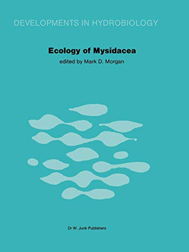 Ecology of Mysidacea (Developments in Hydrobiology, Band 10)