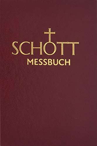 SCHOTT Messbuch für die Sonn- und Festtage des Lesejahres C: Originaltexte der authentischen deutschen Ausgabe des Messbuches und des Messlektionars
