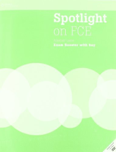 Spotlight on FCE: Exam Booster + Audio CD + DVD (with Answer Key) 1st edition by Naunton, Jon, Hughes, John (2008) Paperback