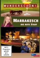 Marrakesch - Die rote Stadt