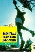 n und spielen: Programme für Verein, Schule, Freizeit (Licht Basketball)