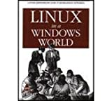 [(Linux in a Windows World)] [by: Roderick W. Smith]