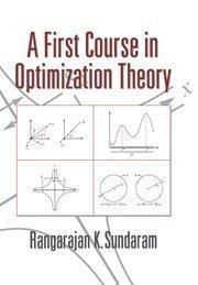 A First Course in Optimization Theory by Sundaram, Rangarajan K. ( 1996 )