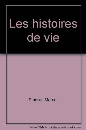 Les Histoires de vie par Jean-Louis Le grand, Gaston Pineau, Que sais-je?