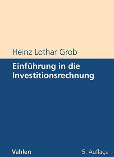 Einführung in die Investitionsrechnung: Eine Fallstudiengeschichte