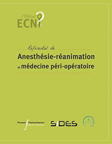 ECN référentiel d'anesthésie-réanimation et de médecine péri-opératoire