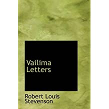 [Vailima Letters] (By: Robert Louis Stevenson) [published: October, 2007]