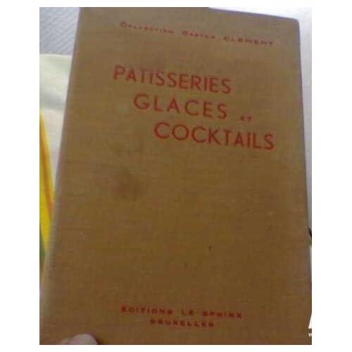Patisseries glaces et cocktails
