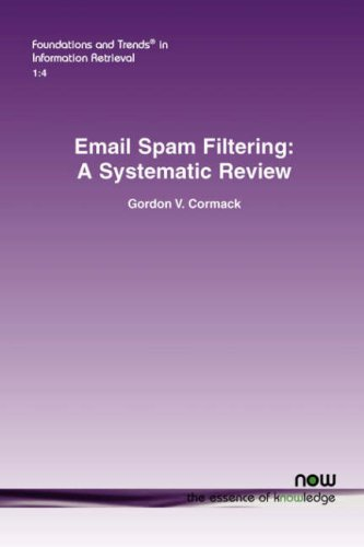 email-spam-filtering-a-systematic-review-foundations-and-trends-in-information-retrieval