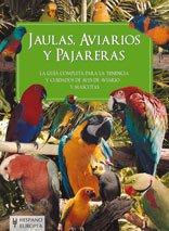 Jaulas, aviarios y pajareras