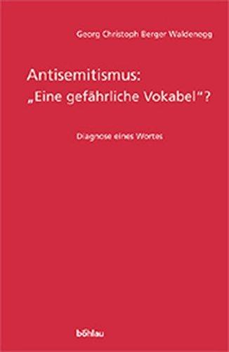 """Antisemitismus: """"Eine gefährliche Vokabel""""? Diagnose eines Wortes"""