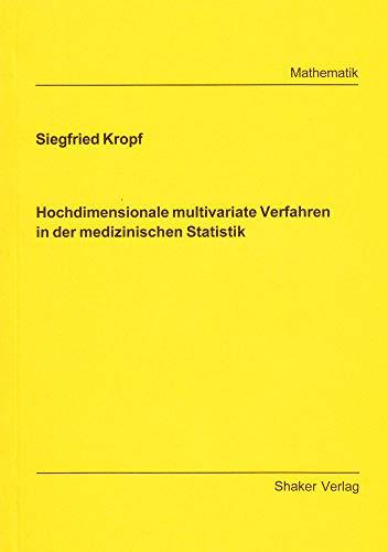 Hochdimensionale multivariate Verfahren in der medizinischen Statistik