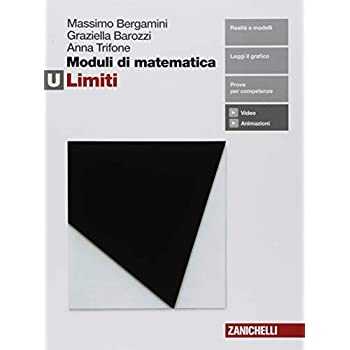 Moduli Di Matematica. Modulo U: I Limiti. Per Le Scuole Superiori. Con E-Book