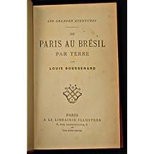 De Paris au Brésil par terre, aventures d'un héritier à travers le monde