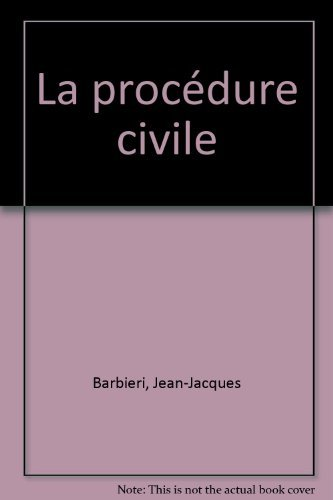 La procdure civile by Jean-Jacques Barbiri (1995-08-01)