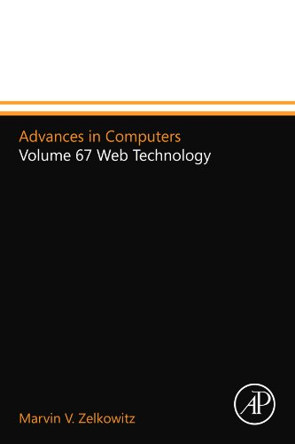 Advances in Computers: Volume 67 Web Technology