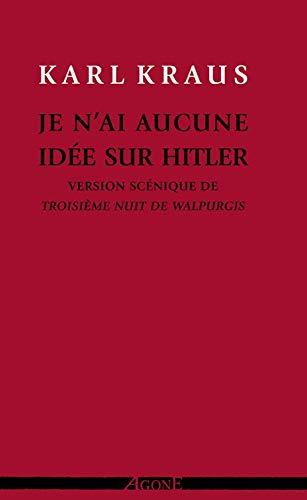 Je n'ai aucune idée sur Hitler