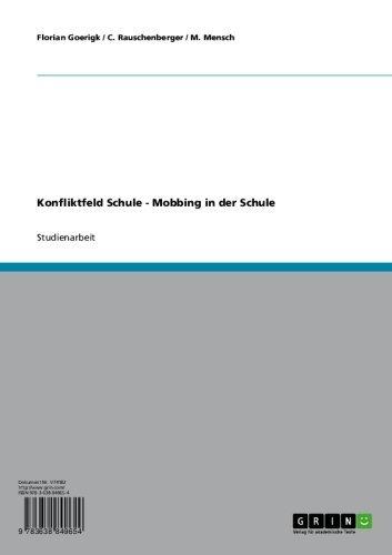 Konfliktfeld Schule - Mobbing in der Schule
