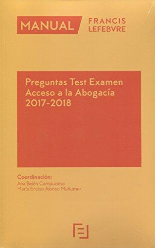 Manual Preguntas Test Examen Acceso a la Abogacía 2017-2018 por Lefebvre-El Derecho