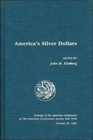 America's Silver Dollars (Coinage of the Americas Conference (COAC)) (1995-12-01)
