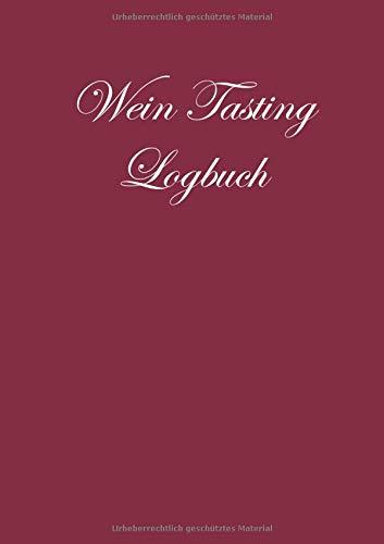 : Notizbuch zur Weinverkostung für jeden Liebhaber des vergorenen Traubensafts - Bordeaux Edition; A5 mit 100 Rezensionsseiten ()