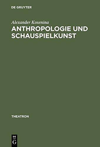 anthropologie-und-schauspielkunst-studien-zur-eloquentia-corporis-im-18-jahrhundert-theatron-band-11
