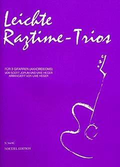 LEICHTE RAGTIME TRIOS - arrangiert für drei Stimmen - Gitarre [Noten / Sheetmusic] Komponist: JOPLIN SCOTT (Leichte Trios 3)