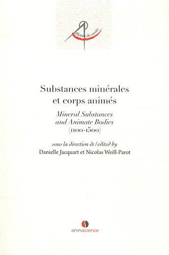 Substances minérales et corps animés - Mineral subtances and animate bodies (1100-1500).